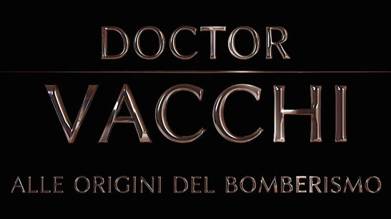 Doctor Vacchi Alle origini del bomberismo e1547655643912